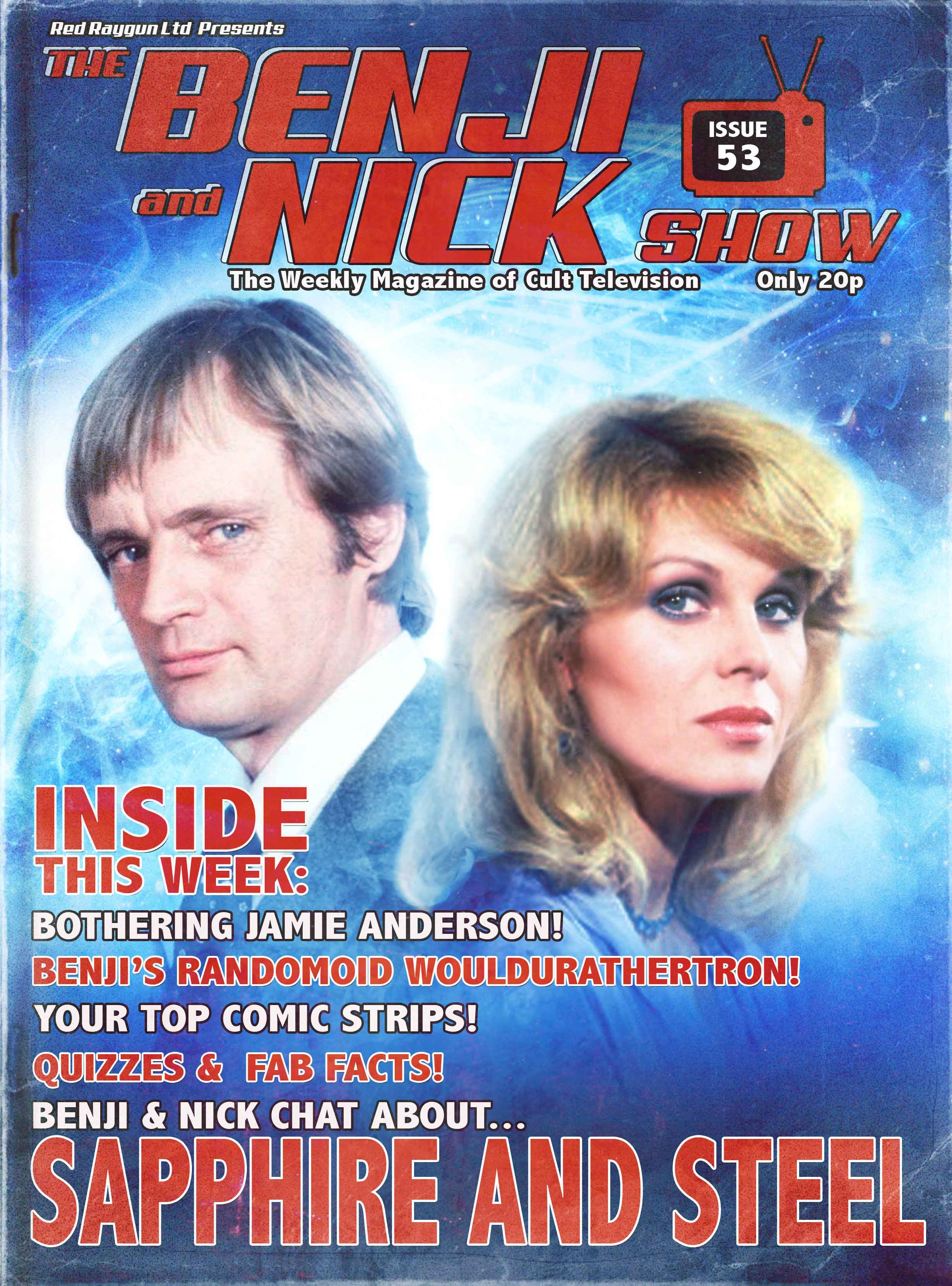 The Benji and Nick Show – Sapphire and Steel – Nicholas Briggs